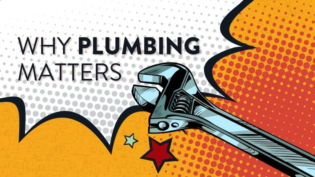 why plumbing matters featured image