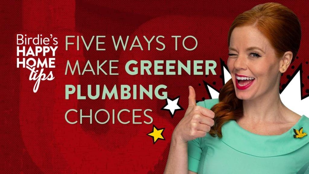 five ways to make greener plumbing featured image