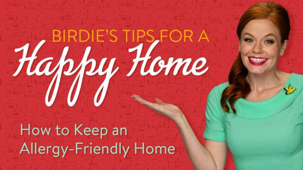 Adeedo! + Birdie's Happy Home Tips for Allergy-Friendly Homes