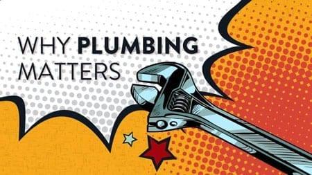 Adeedo Why Plumbing Matters