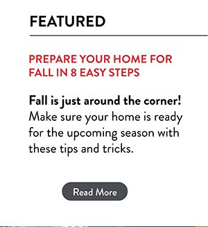 Prepare Your Home For Fall in 8 Easy Steps